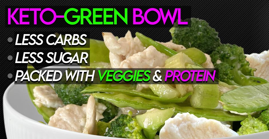 New Keto-Green Bowls